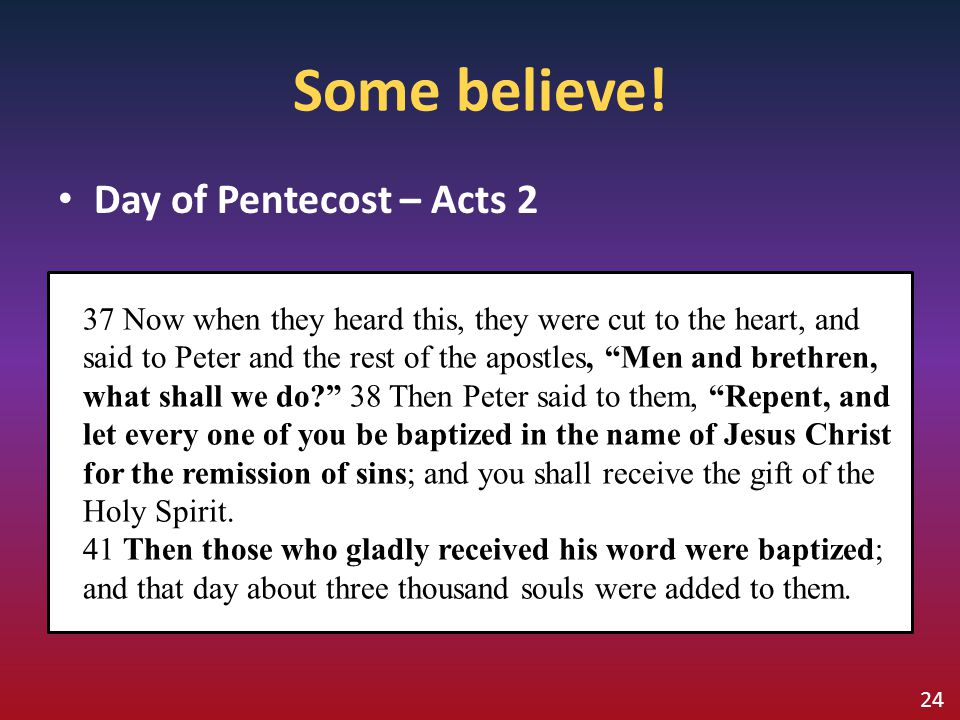 Some believe! Day of Pentecost – Acts 2