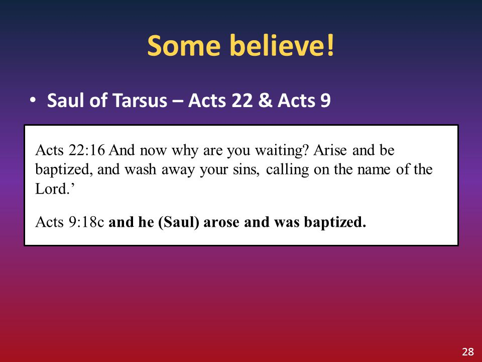 Some believe! Saul of Tarsus – Acts 22 & Acts 9