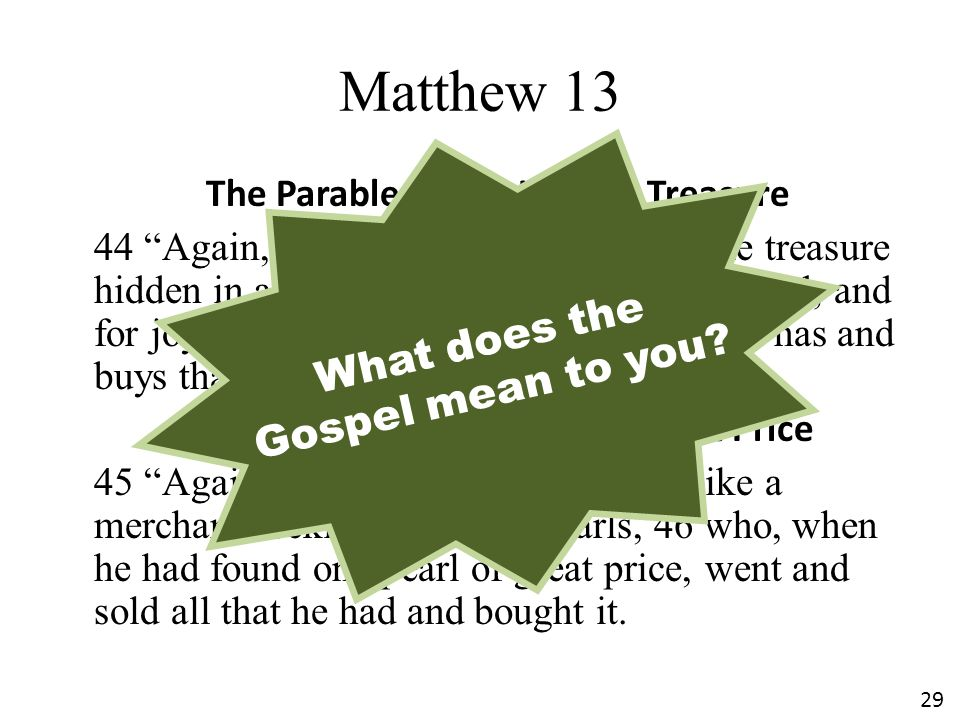 Matthew 13 What does the Gospel mean to you