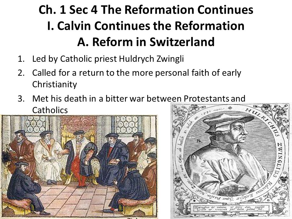 Ch. 1 Sec 4 The Reformation Continues I