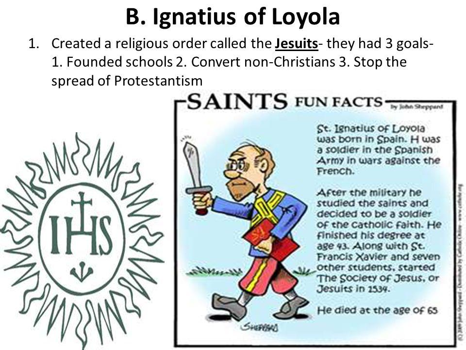 B. Ignatius of Loyola