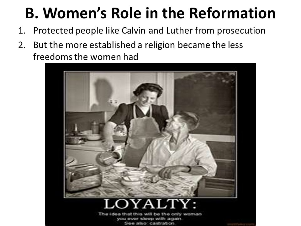 B. Women's Role in the Reformation