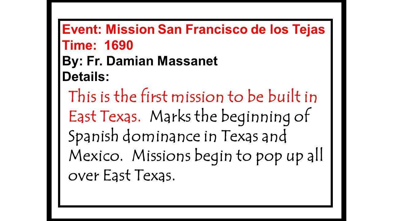 Event: Mission San Francisco de los Tejas