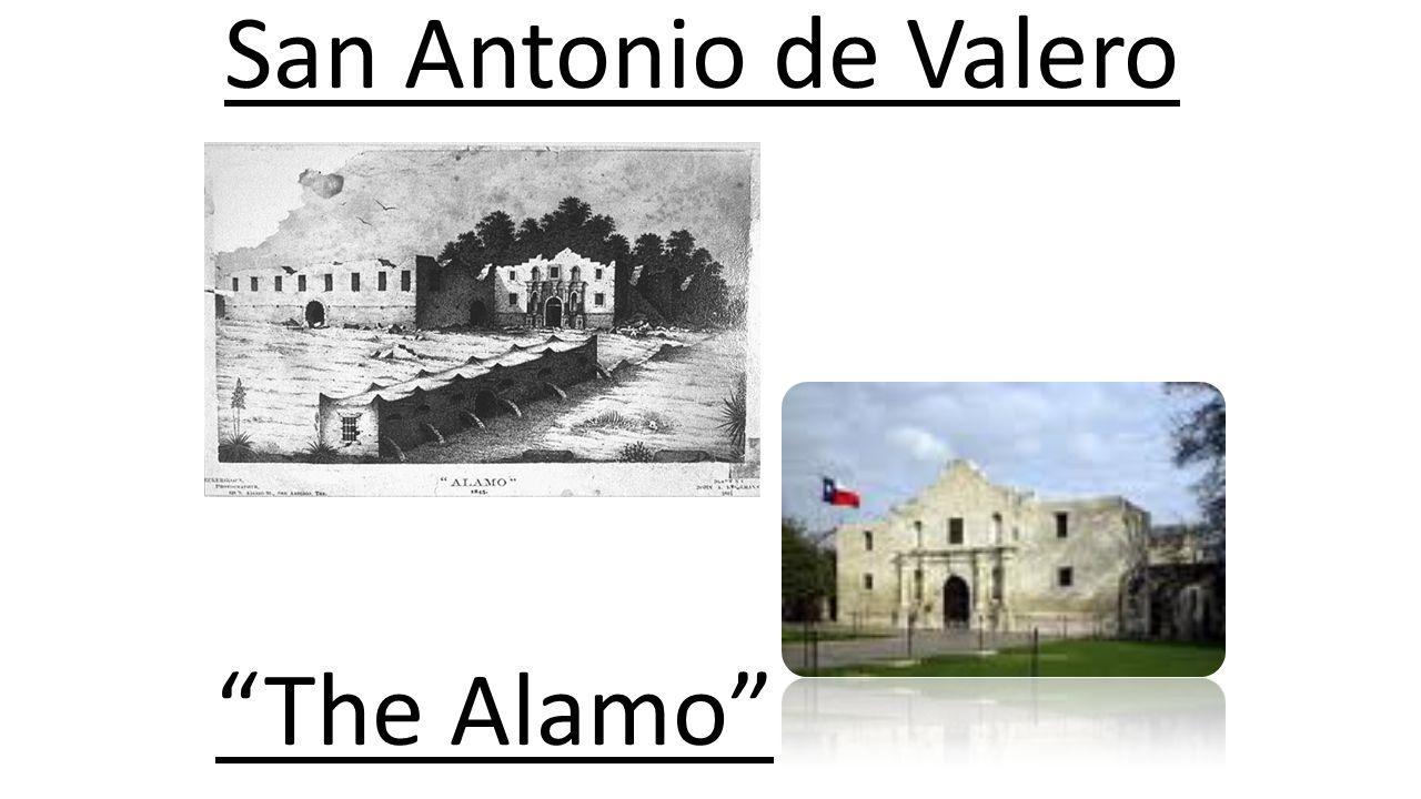 San Antonio de Valero The Alamo