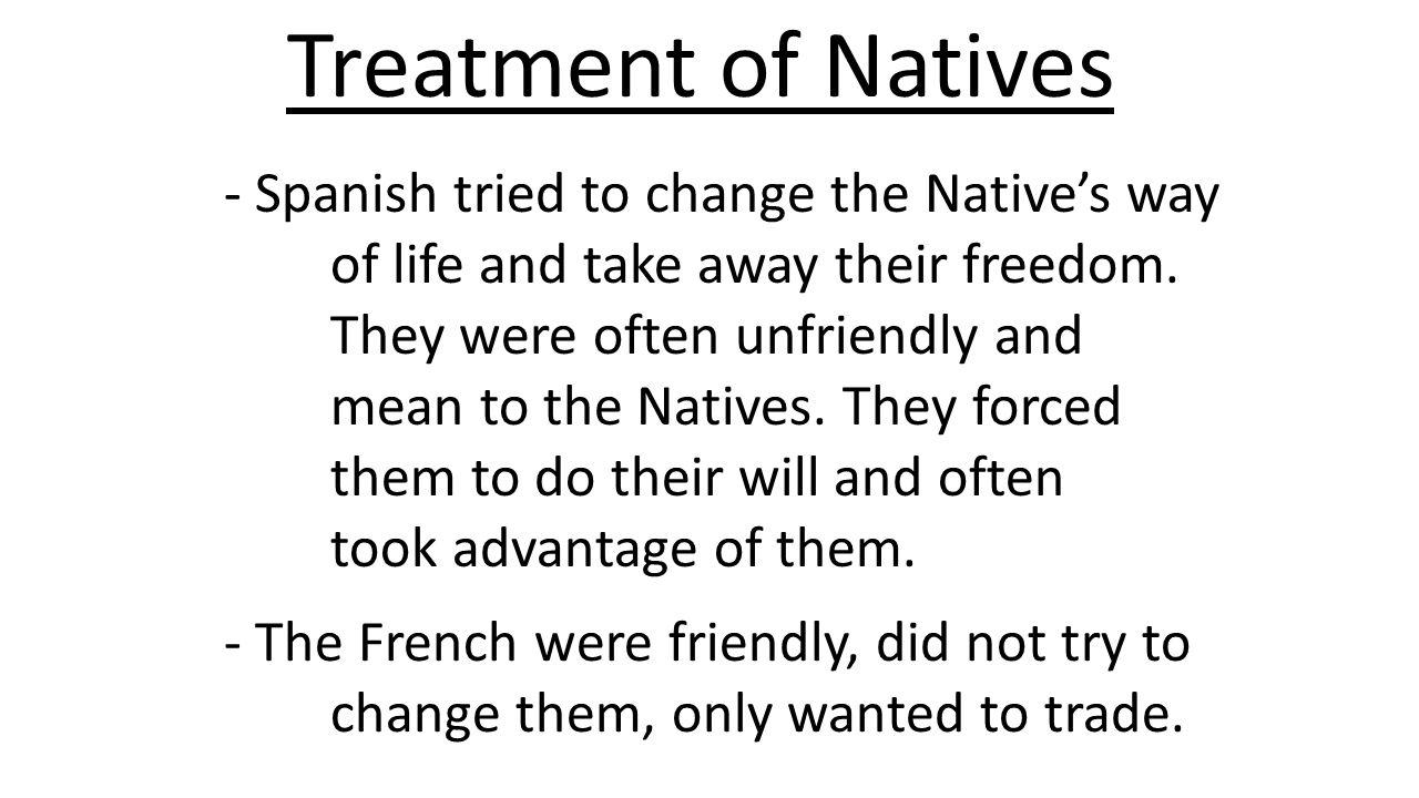 Treatment of Natives