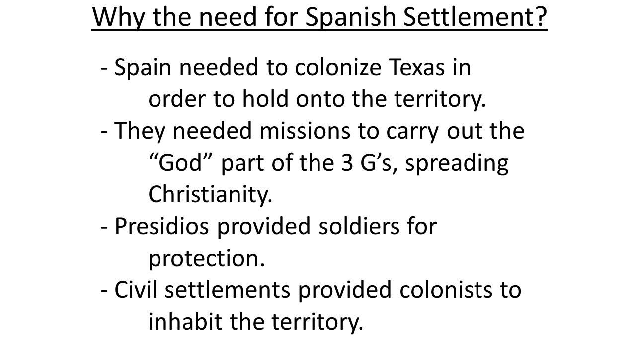 Why the need for Spanish Settlement