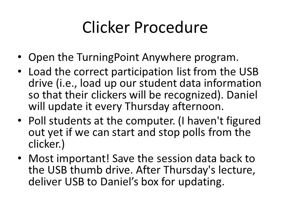 Clicker Procedure Open the TurningPoint Anywhere program.