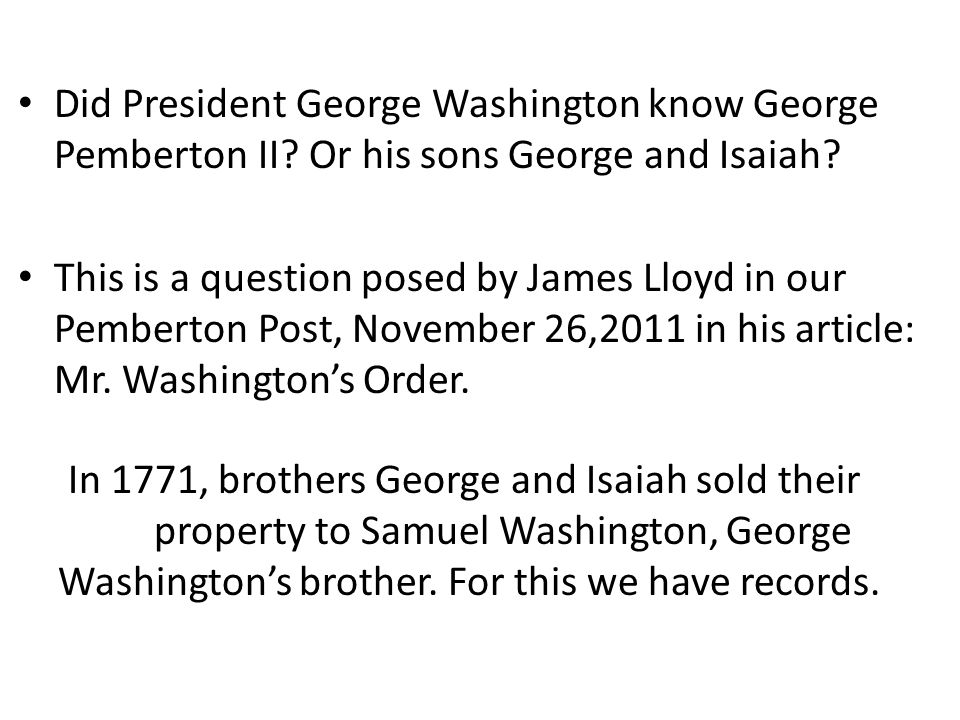 Did President George Washington know George Pemberton II