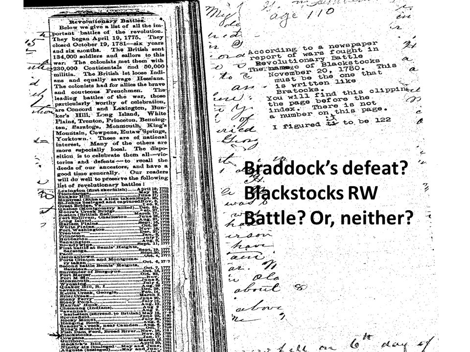 Braddock's defeat Blackstocks RW Battle Or, neither