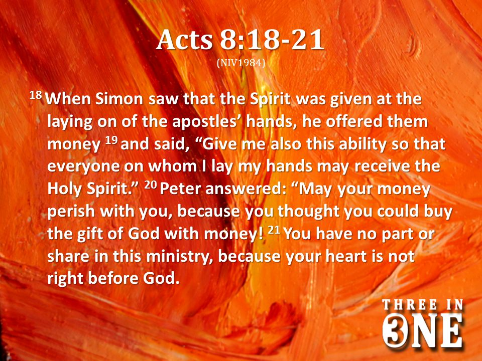 Acts 8:18-21 (NIV1984)