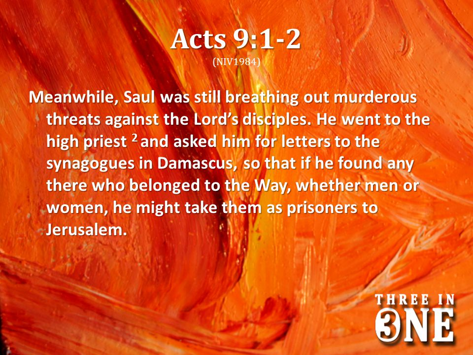 Acts 9:1-2 (NIV1984)
