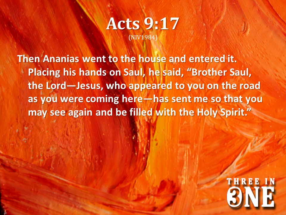 Acts 9:17 (NIV1984)