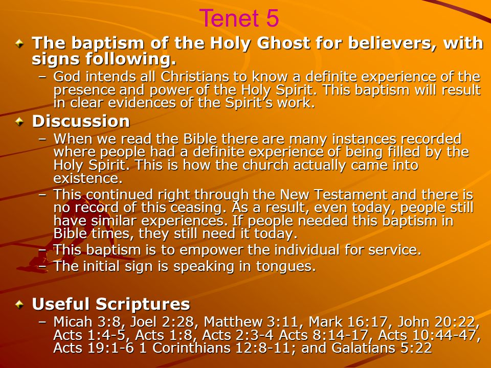 Tenet 5 The baptism of the Holy Ghost for believers, with signs following.