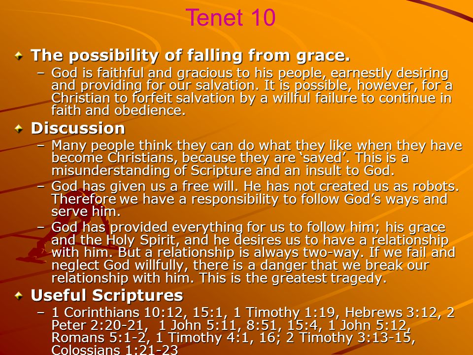 Tenet 10 The possibility of falling from grace. Discussion