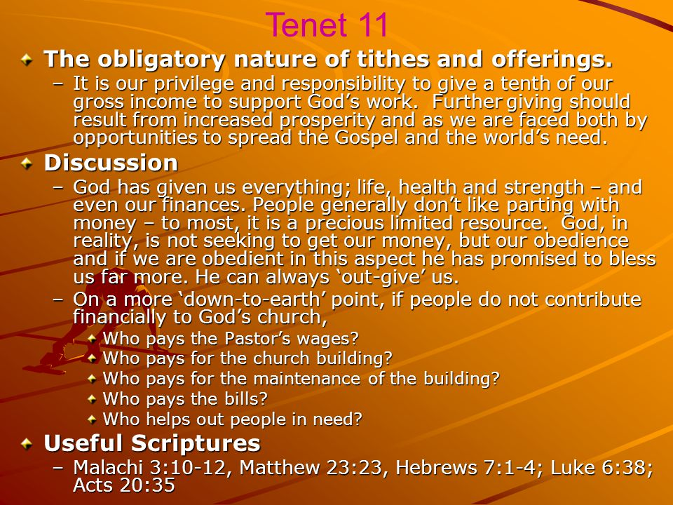Tenet 11 The obligatory nature of tithes and offerings. Discussion