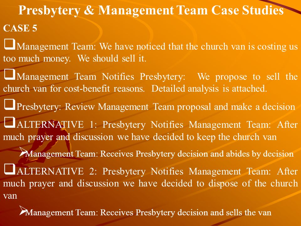 Presbytery & Management Team Case Studies