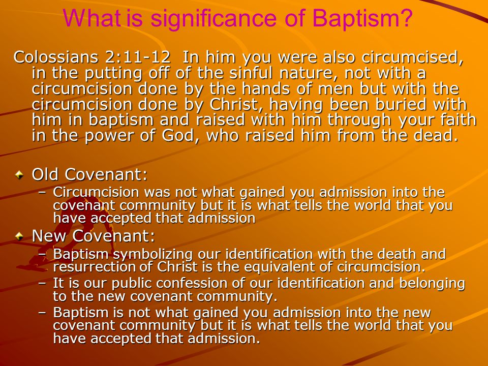 What is significance of Baptism