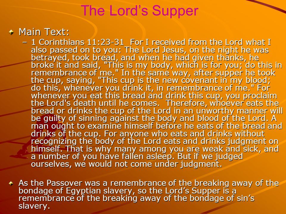 The Lord's Supper Main Text: