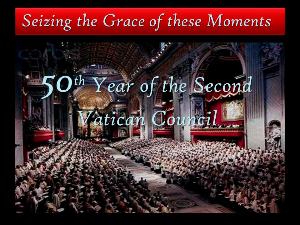 50th Year of the Second Vatican Council