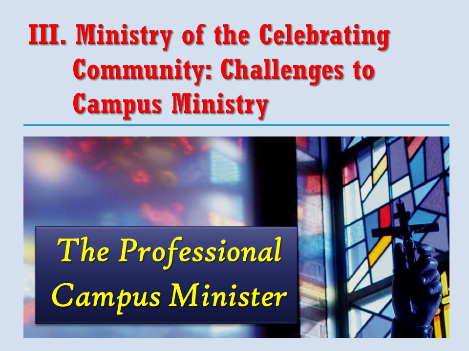 The Professional Campus Minister