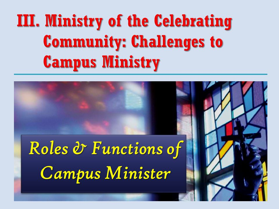 Roles & Functions of Campus Minister