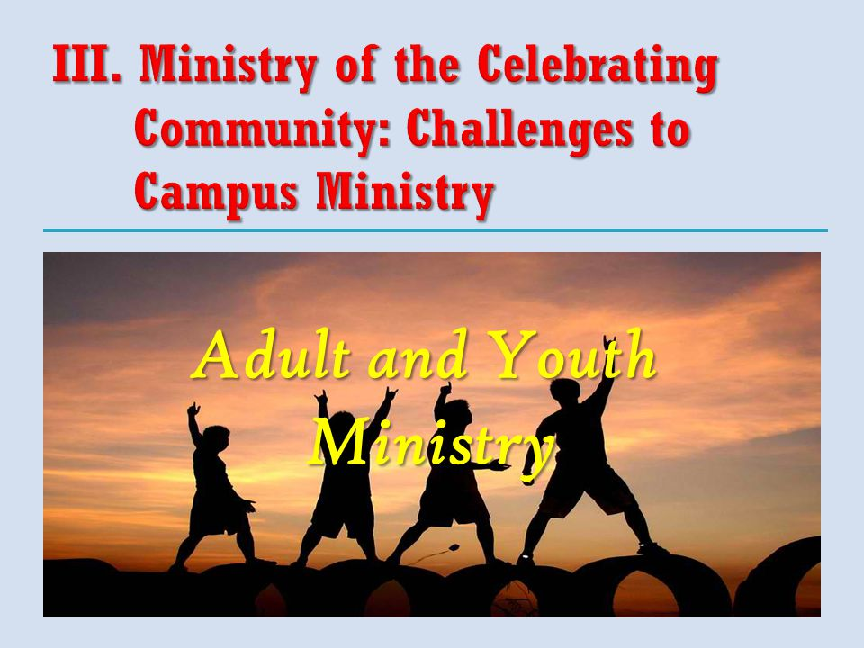 Adult and Youth Ministry