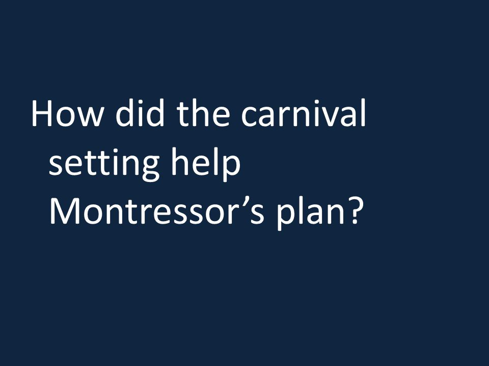 How did the carnival setting help Montressor's plan