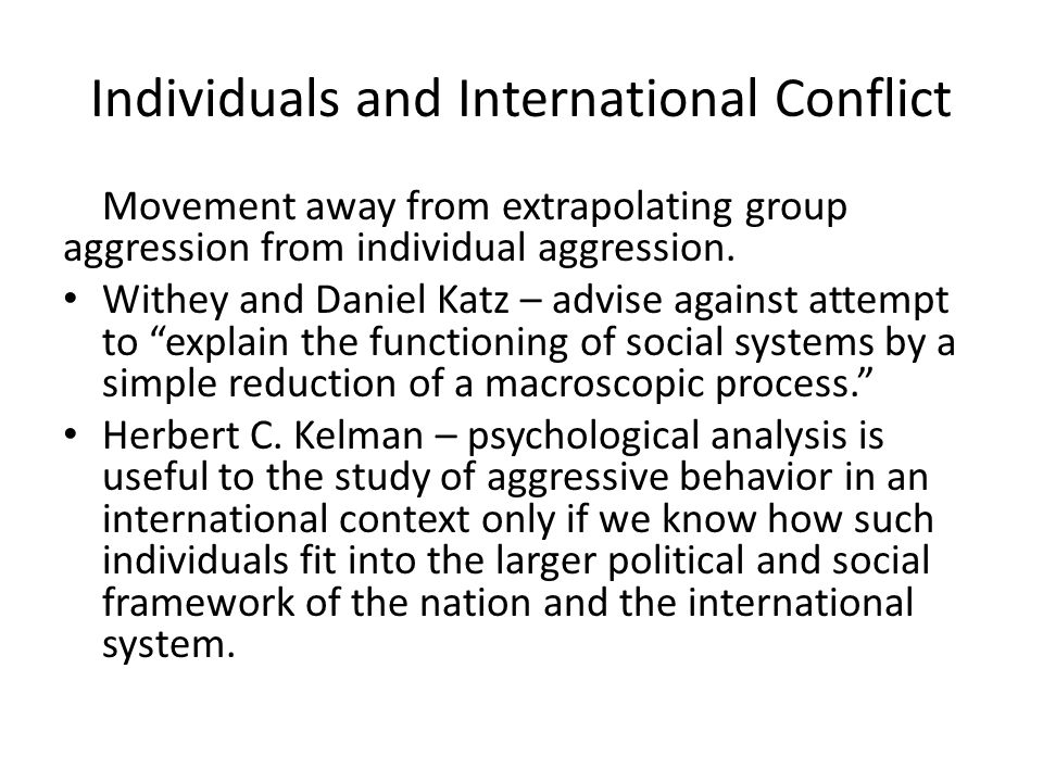 Individuals and International Conflict