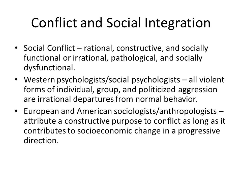 Conflict and Social Integration