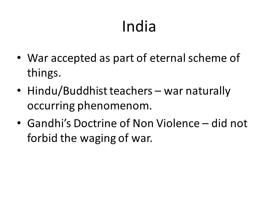 India War accepted as part of eternal scheme of things.