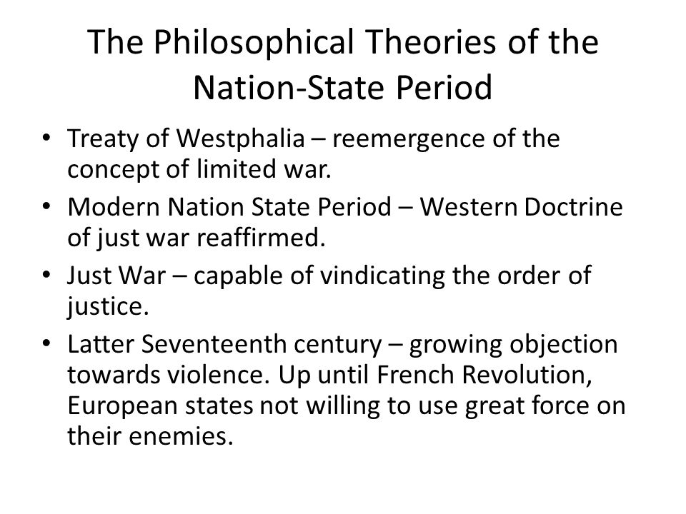 The Philosophical Theories of the Nation-State Period