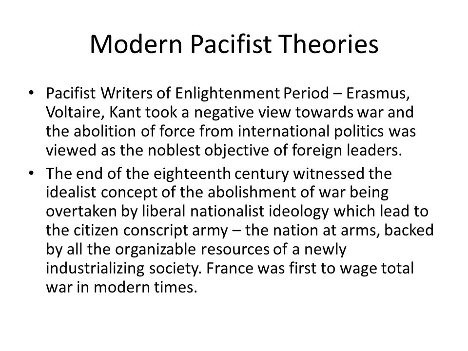 Modern Pacifist Theories