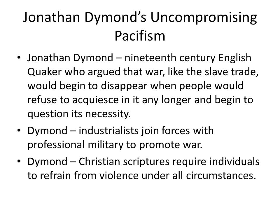 Jonathan Dymond's Uncompromising Pacifism