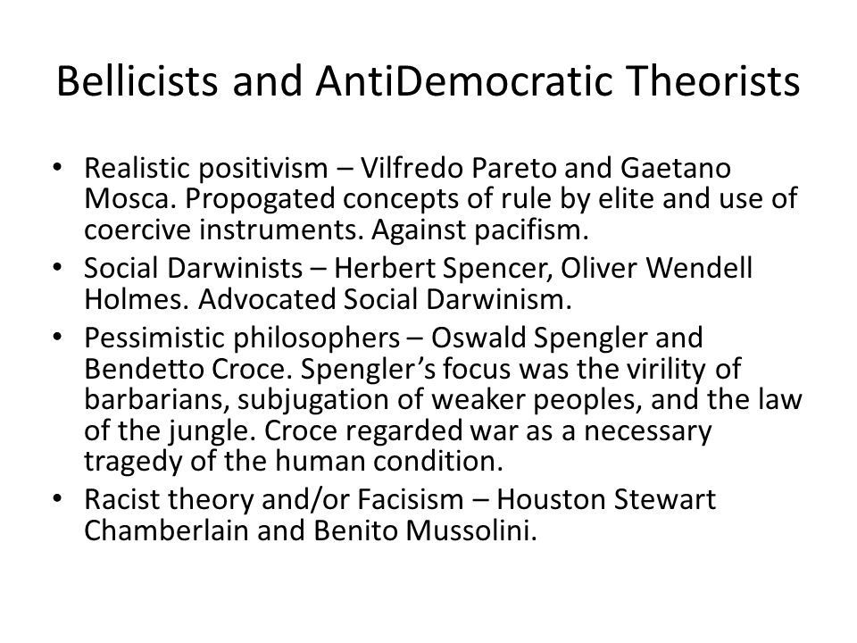 Bellicists and AntiDemocratic Theorists