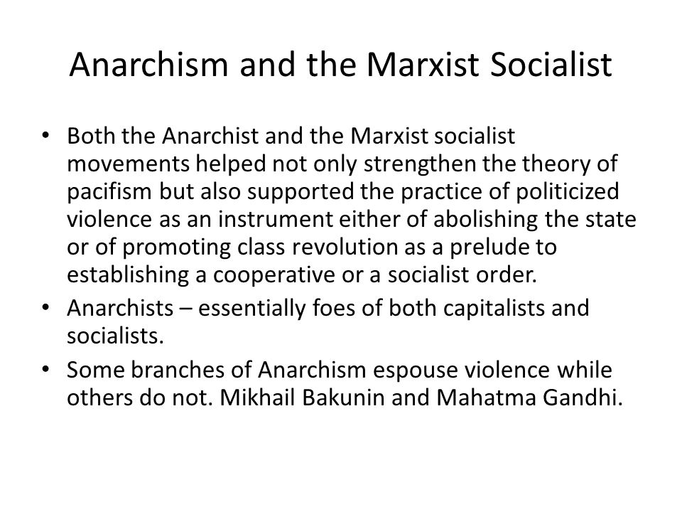 Anarchism and the Marxist Socialist