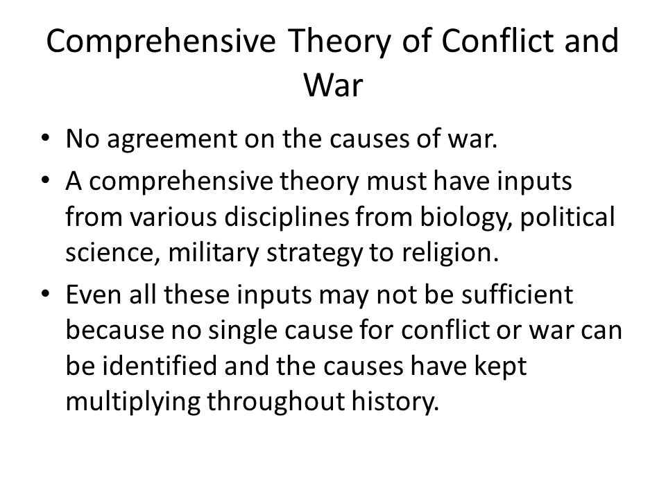 Comprehensive Theory of Conflict and War