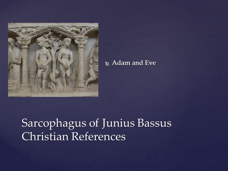 Sarcophagus of Junius Bassus Christian References