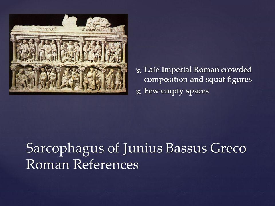 Sarcophagus of Junius Bassus Greco Roman References