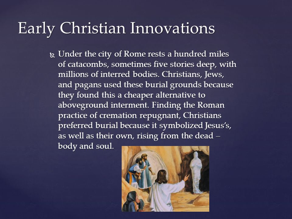 Early Christian Innovations