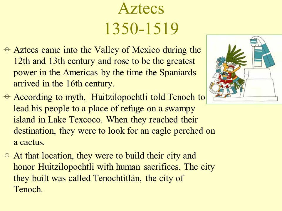 Aztecs 1350-1519