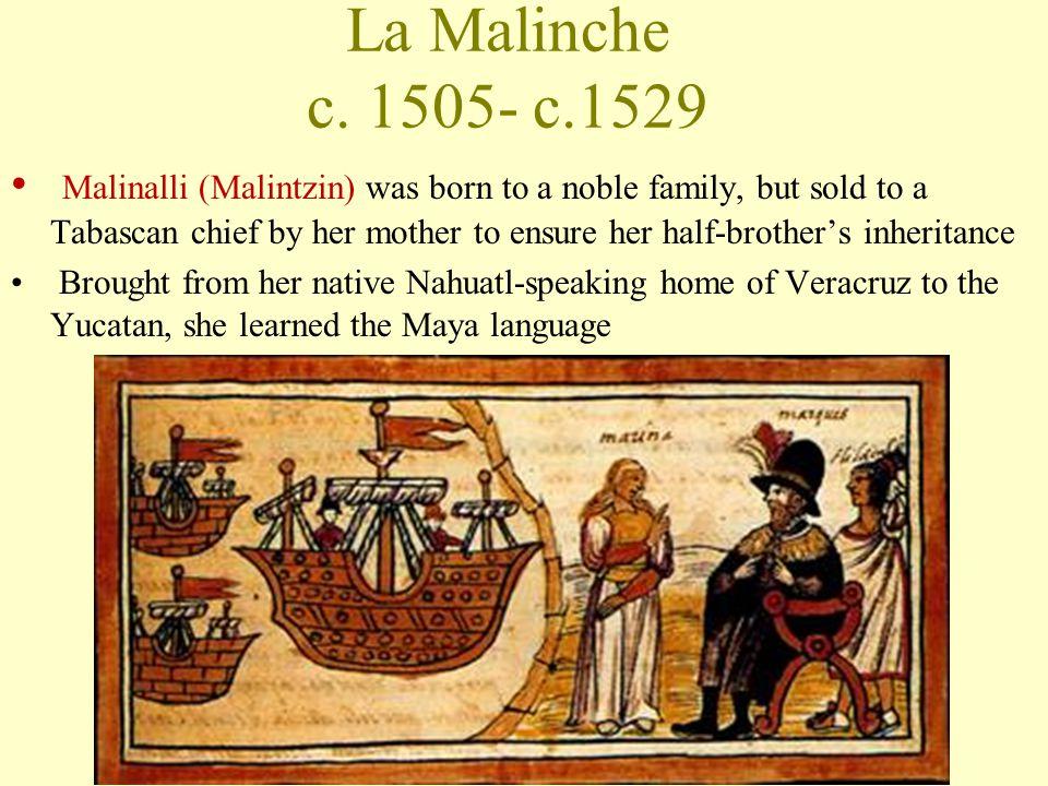 La Malinche c. 1505- c.1529