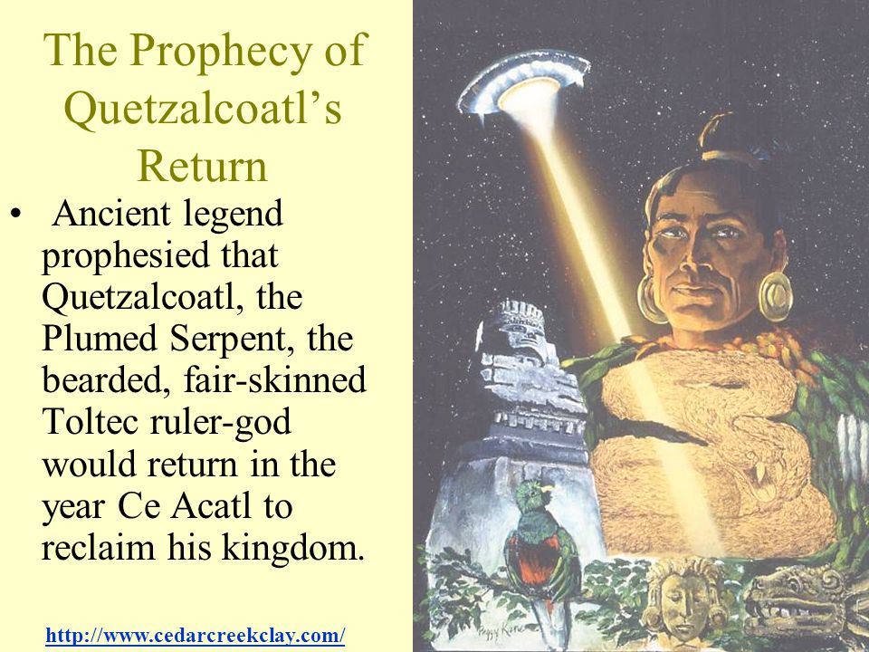 The Prophecy of Quetzalcoatl's Return