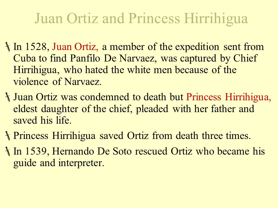 Juan Ortiz and Princess Hirrihigua