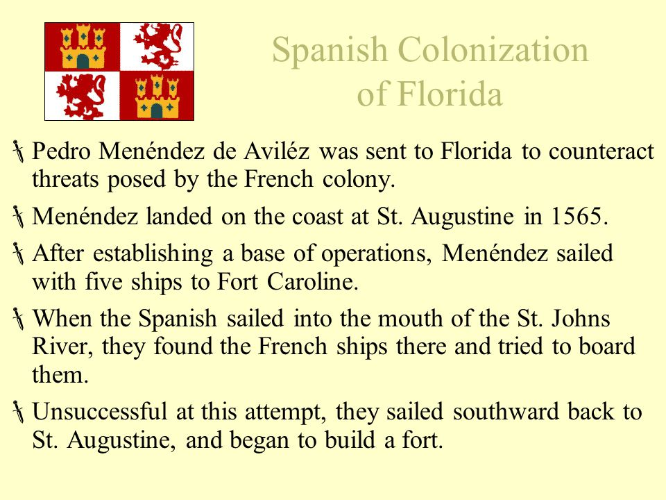 Spanish Colonization of Florida