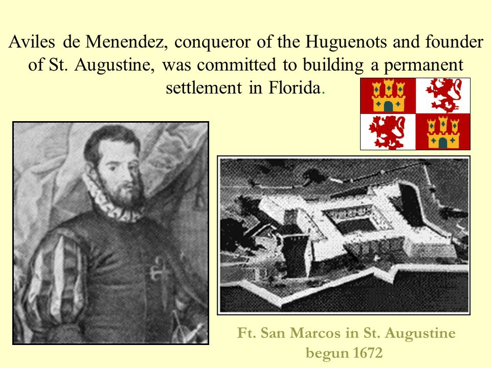 Ft. San Marcos in St. Augustine begun 1672