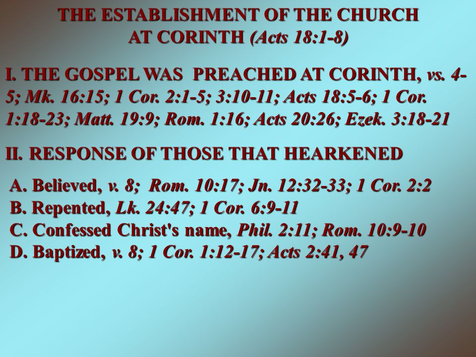 THE ESTABLISHMENT OF THE CHURCH AT CORINTH (Acts 18:1-8)
