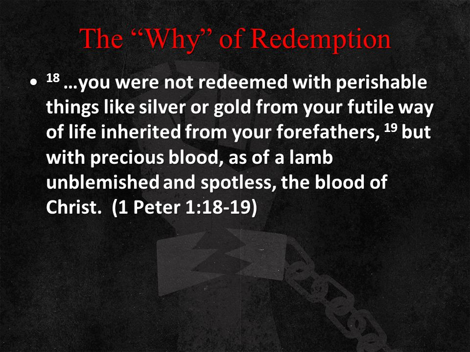 The Why of Redemption