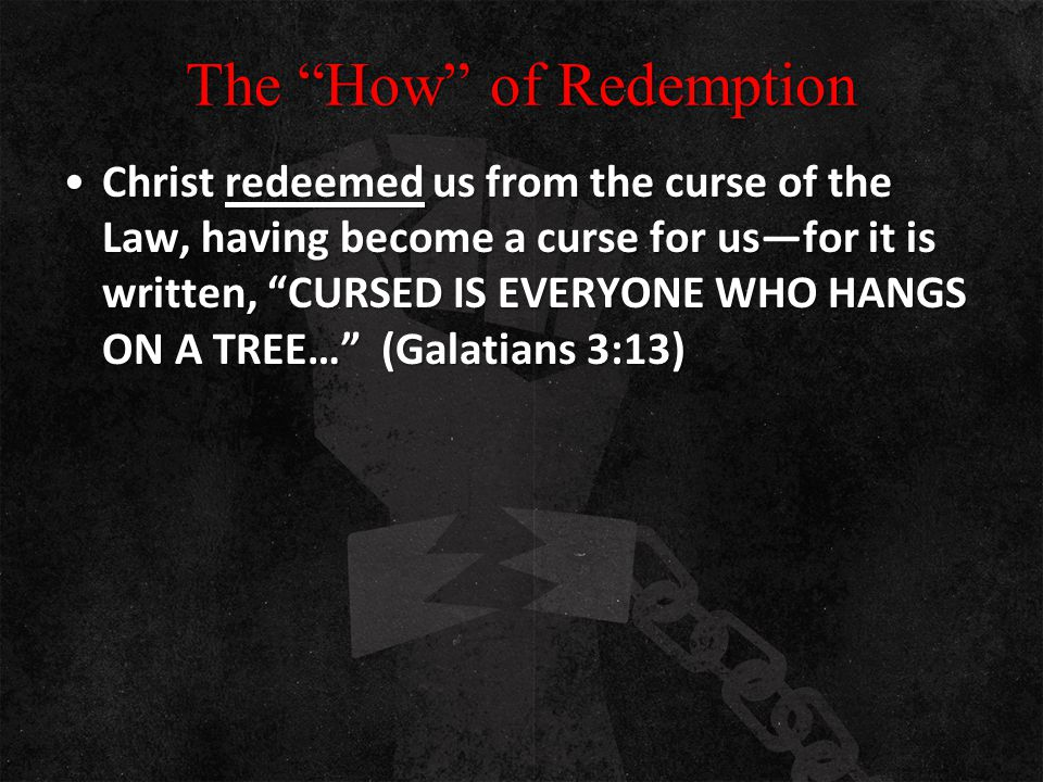 The How of Redemption