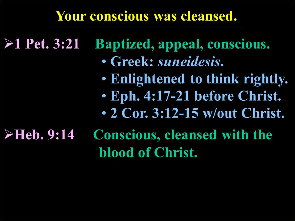 Your conscious was cleansed.
