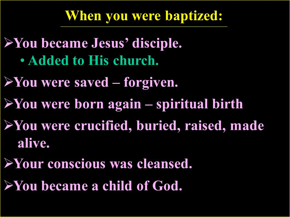 When you were baptized:
